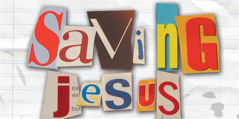 Feature: Saving Jesus