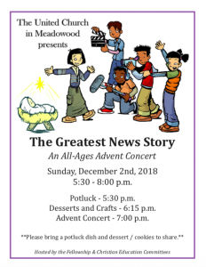Advent Celebration  -  The Greatest News Story @ United Church in Meadowood