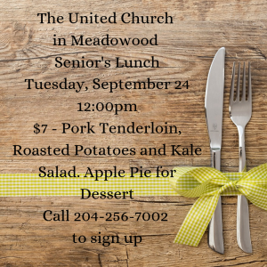 Senior's Lunch  Sept. 24 @ United Church in Meadowood